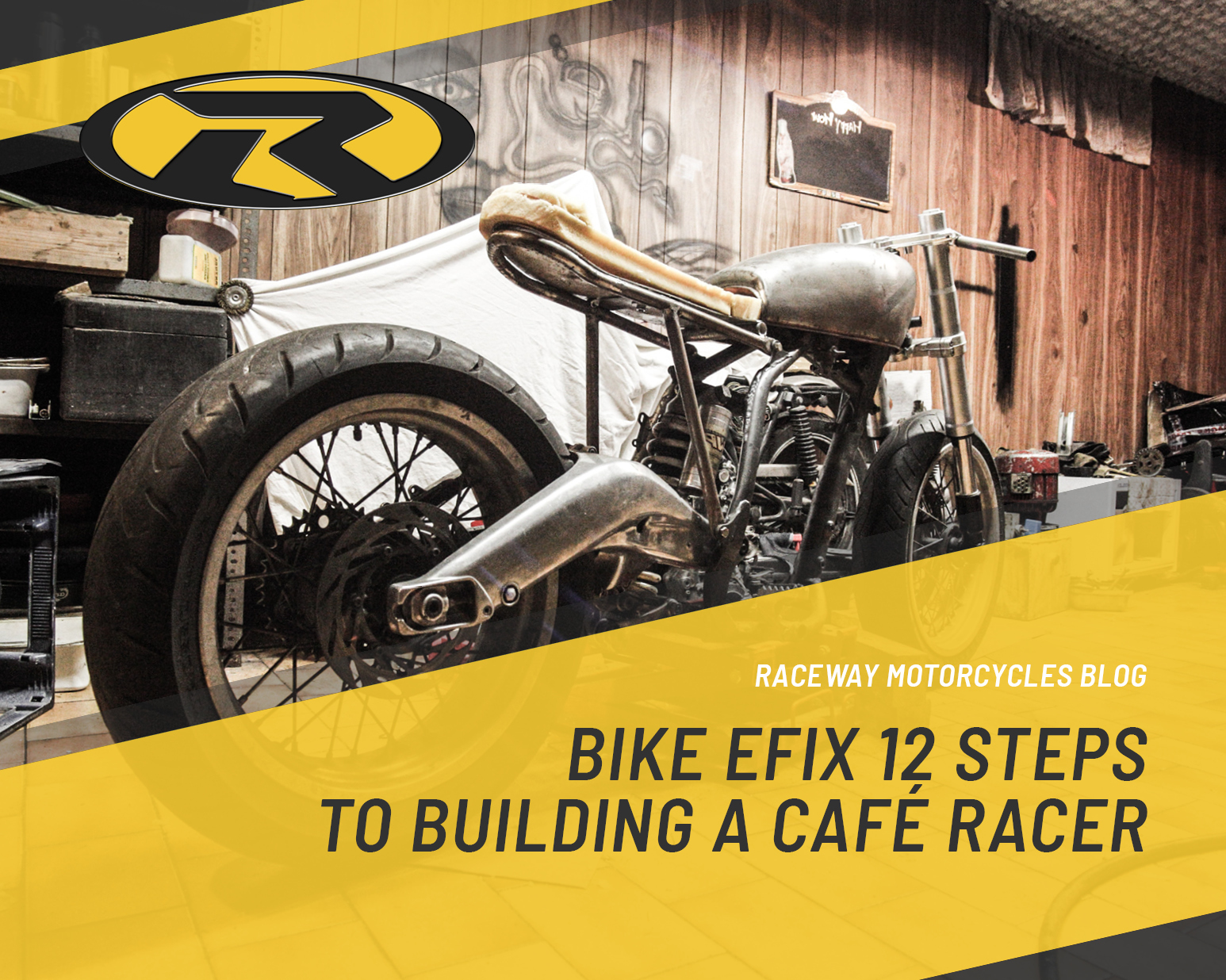 Bike EFIX 12 Steps to Building a Cafe Racer