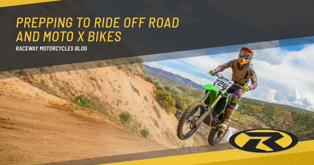 Prepping To Ride Off Road and MotoX Bikes