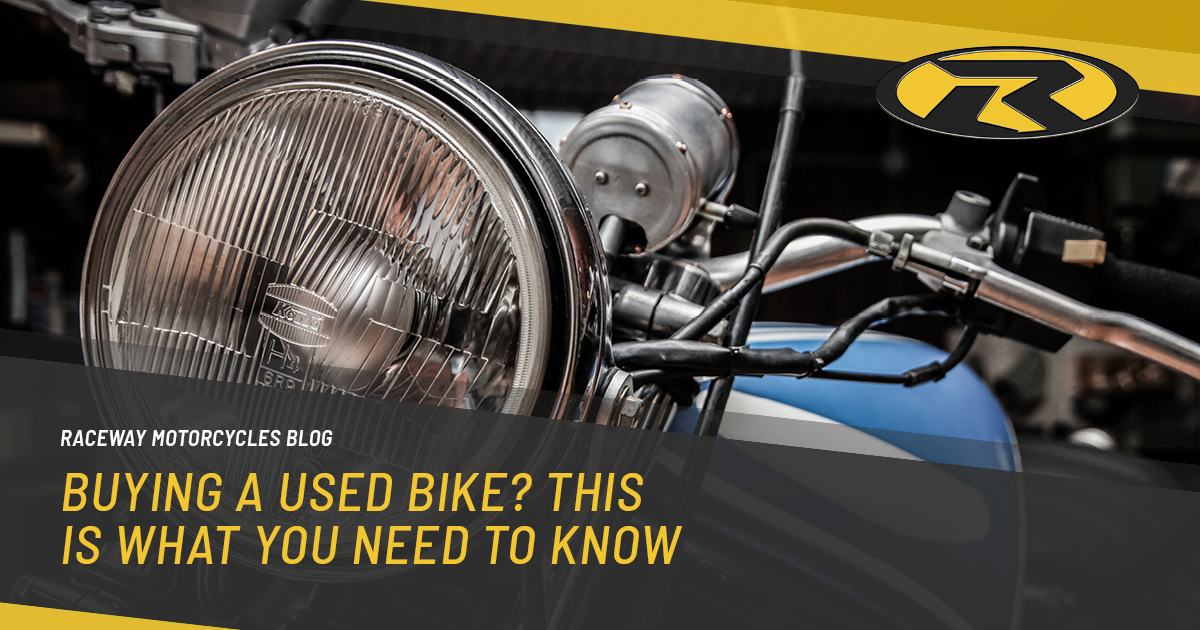 Buying a used bike? This is what you need to know…