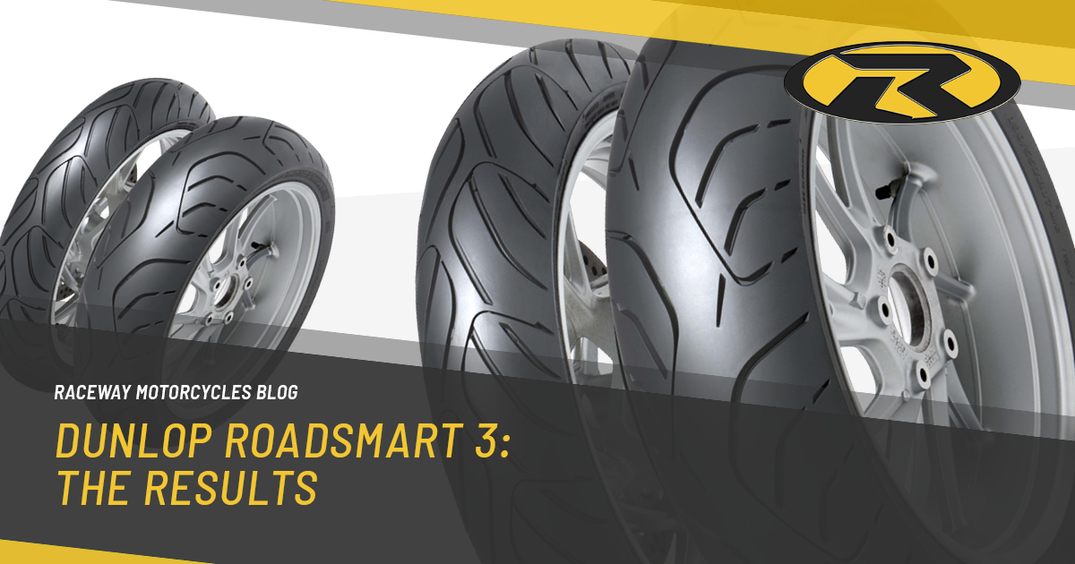 Dunlop Roadsmart 3 … The Results