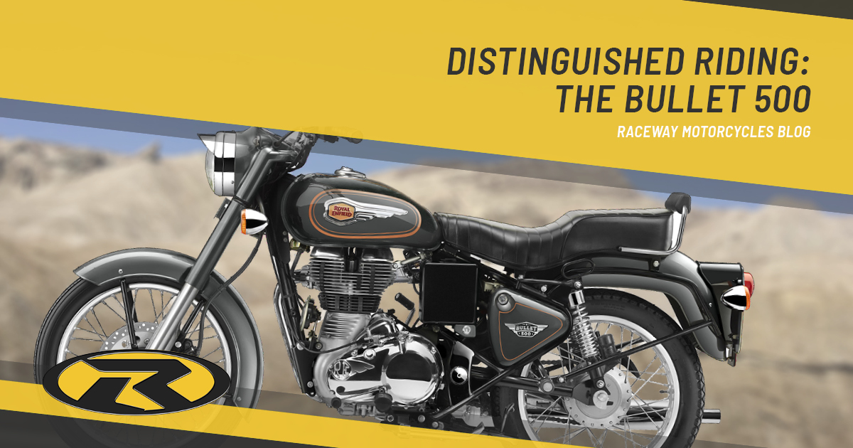 Distinguished Riding: The Bullet 500